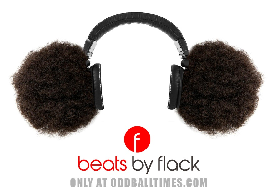 A Beats By Dre parody ad showing Beats By Roberta Flack afro puff headphones. By Oddball Times