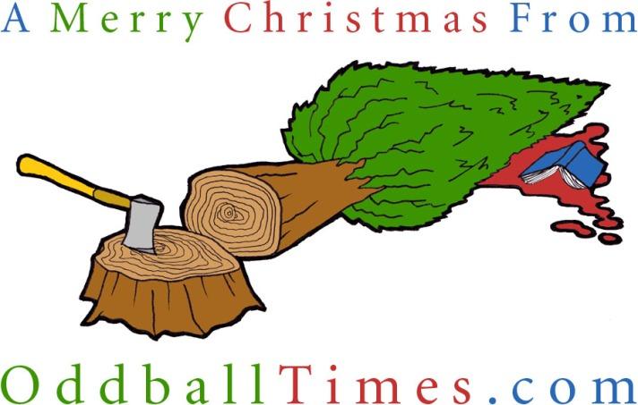 A cartoon of a Christmas tree felling. By Oddball Times