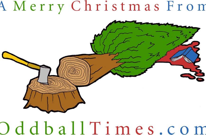 A cartoon of a Christmas tree felling. By Oddball Times