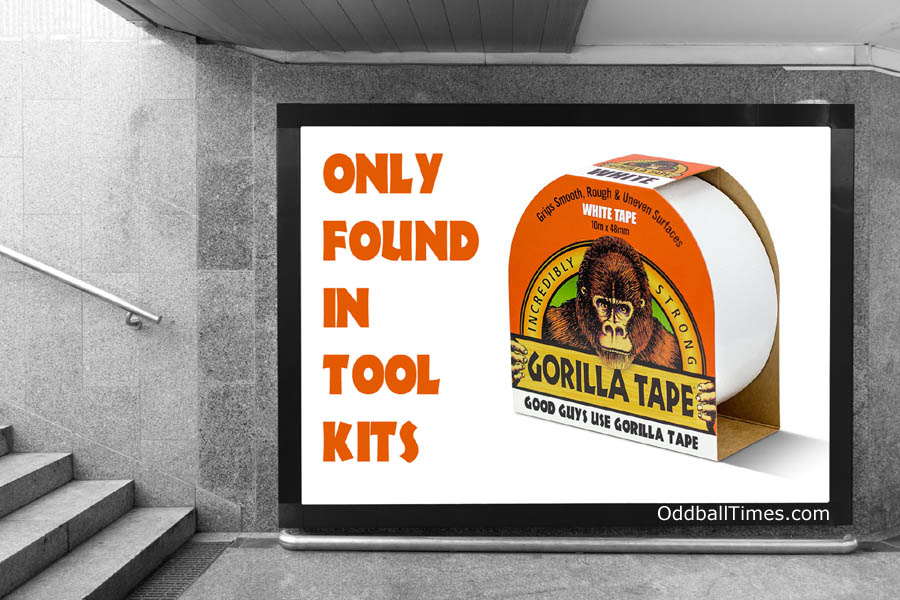 A parody billboard advertisement for Gorilla Tape. By Oddball Times