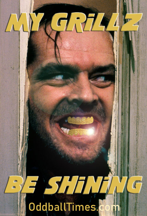 An advert for gold teeth featuring Jack Torrance from The Shining. By Oddball Times
