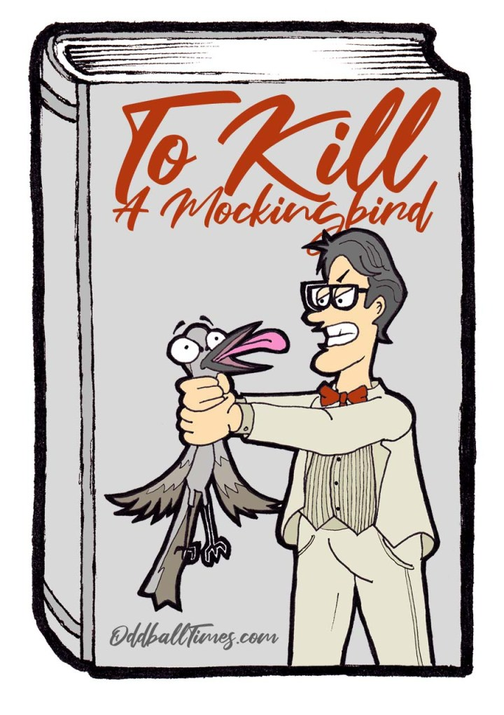 Atticus killing an actual bird. A book cover design for 1960 novel To Kill A Mockingbird by Harper Lee