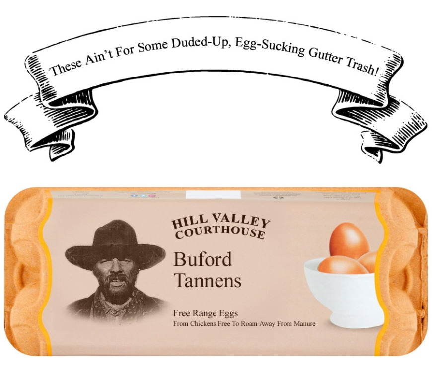 A mock advertisement for Buford Tannen eggs
