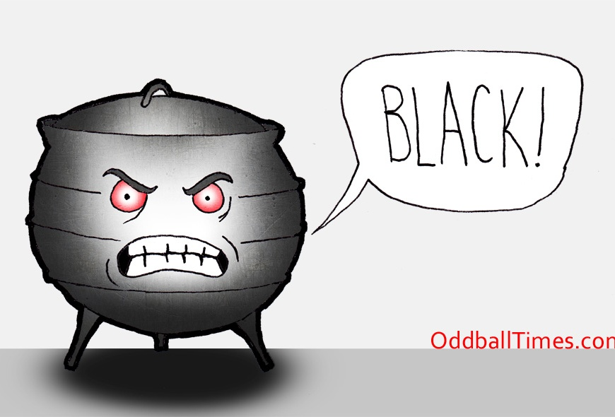 "A cartoon of an angry pot shouting ""black"""