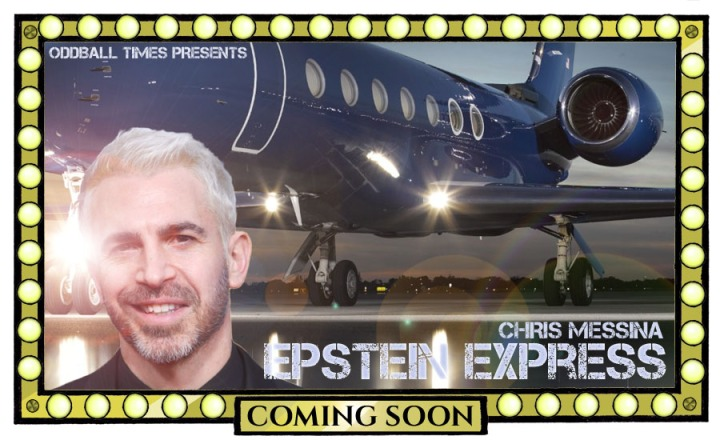 A poster for a Jeffrey Epstein action comedy starring Chris Messina by Oddball Times